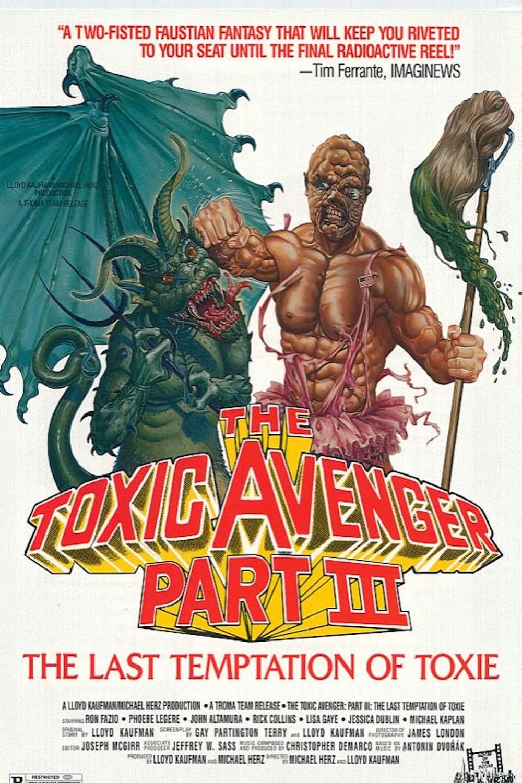 The Toxic Avenger III The Last Temptation of Toxie (1989) [1000 x 1500].jpg