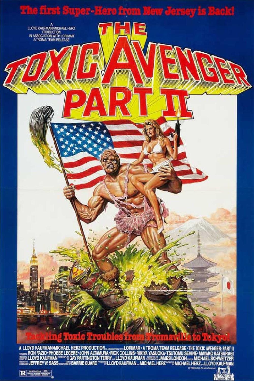 The Toxic Avenger Part II (1989) {1000 x 1500].jpg